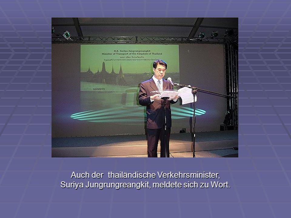 Auch der thailändische Verkehrsminister, Suriya Jungrungreangkit, meldete sich zu Wort.
