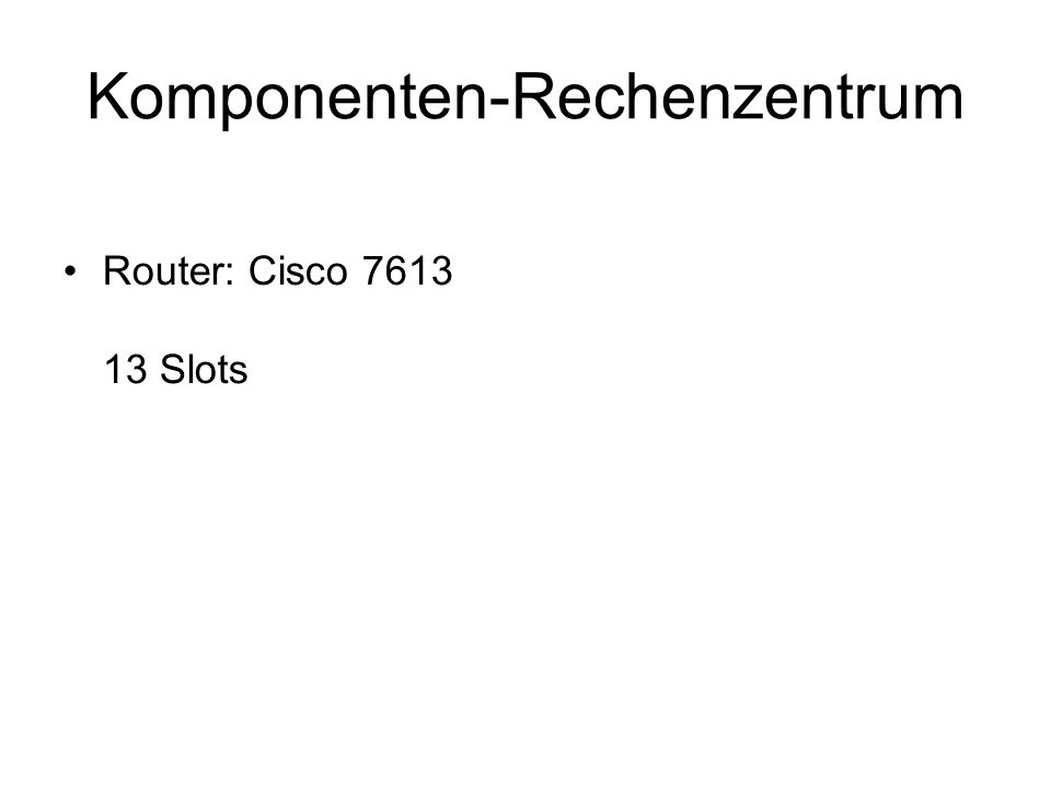 Komponenten-Rechenzentrum Cisco 7600 Series / Catalyst 6500 Series Gigabit Ethernet Interface Modules Cisco 7600 Series 4-port Gigabit Ethernet WAN + LAN
