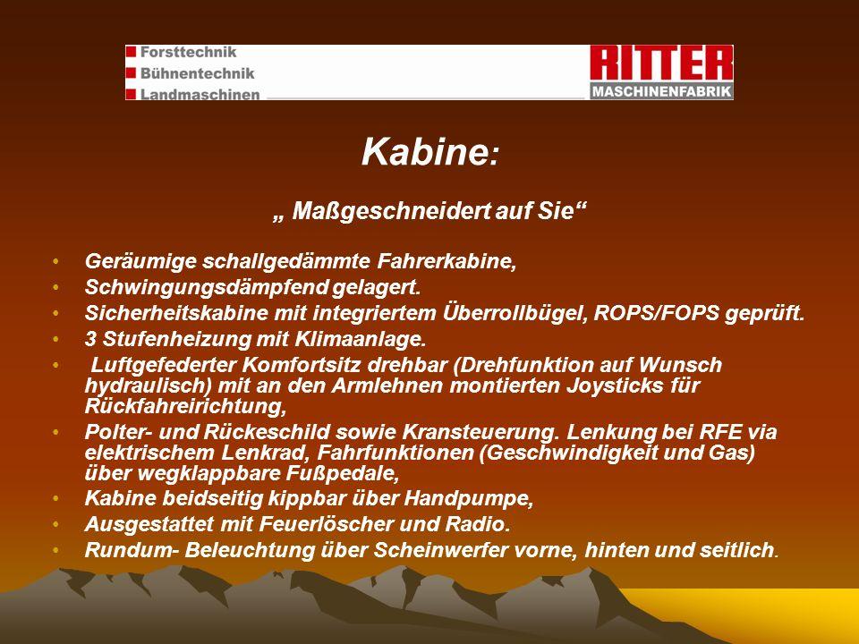 Kabine : Maßgeschneidert auf Sie Geräumige schallgedämmte Fahrerkabine, Schwingungsdämpfend gelagert. Sicherheitskabine mit integriertem Überrollbügel