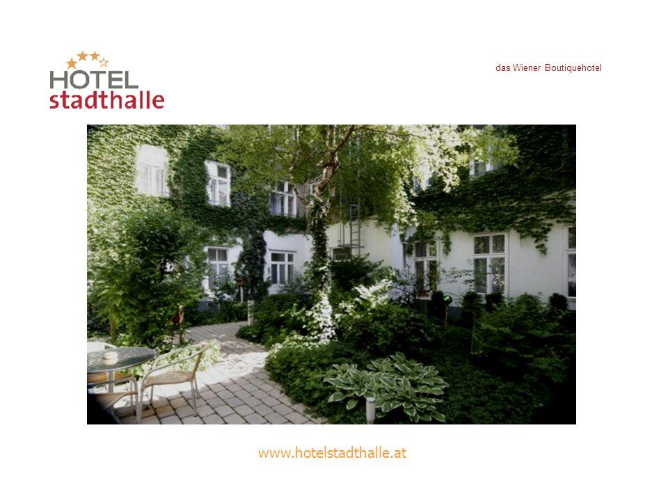das Wiener Boutiquehotel www.hotelstadthalle.at