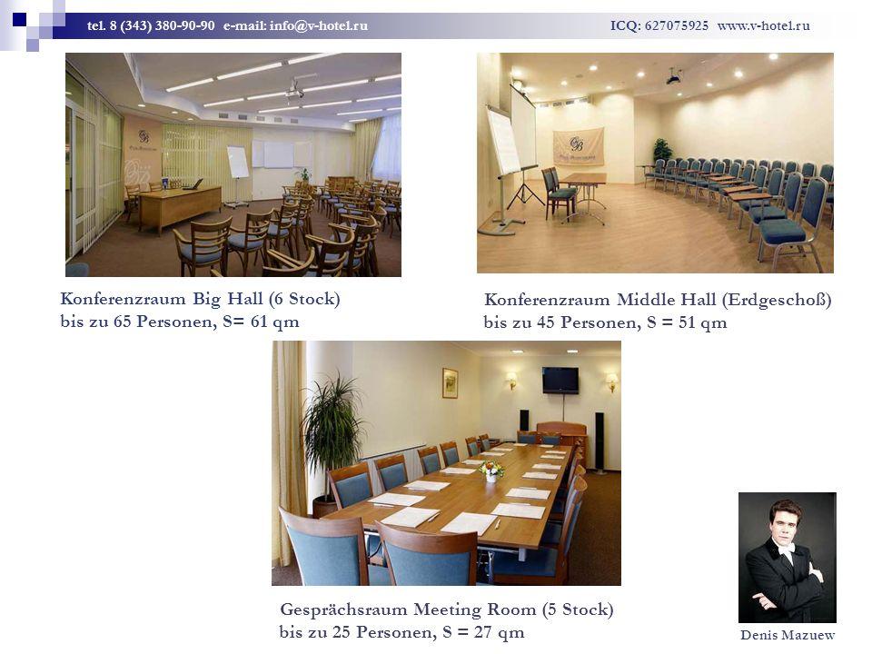 Konferenzraum Middle Hall (Erdgeschoß) bis zu 45 Personen, S = 51 qm Konferenzraum Big Hall (6 Stock) bis zu 65 Personen, S= 61 qm Gesprächsraum Meeting Room (5 Stock) bis zu 25 Personen, S = 27 qm tel.