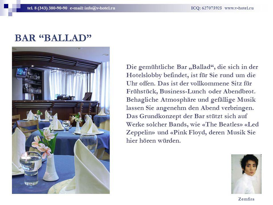 BAR BALLAD Die gemühtliche Bar Ballad, die sich in der Hotelslobby befindet, ist für Sie rund um die Uhr offen. Das ist der vollkommene Sitz für Frühs