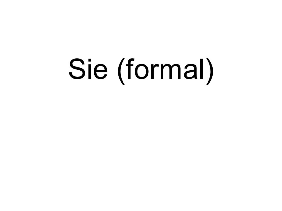 Sie (formal)