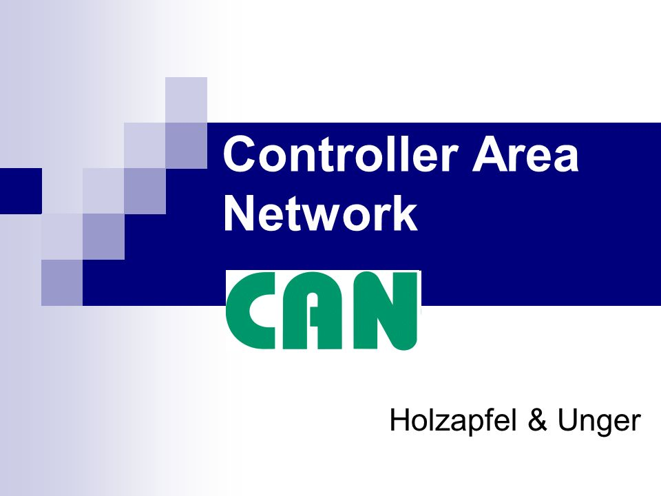 Controller Area Network Holzapfel & Unger