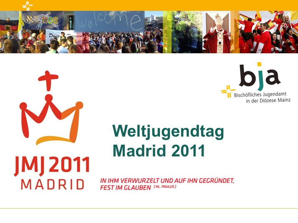 Weltjugendtag Madrid 201112 Angebote des Bistum Mainz Angebot A 8.-23.