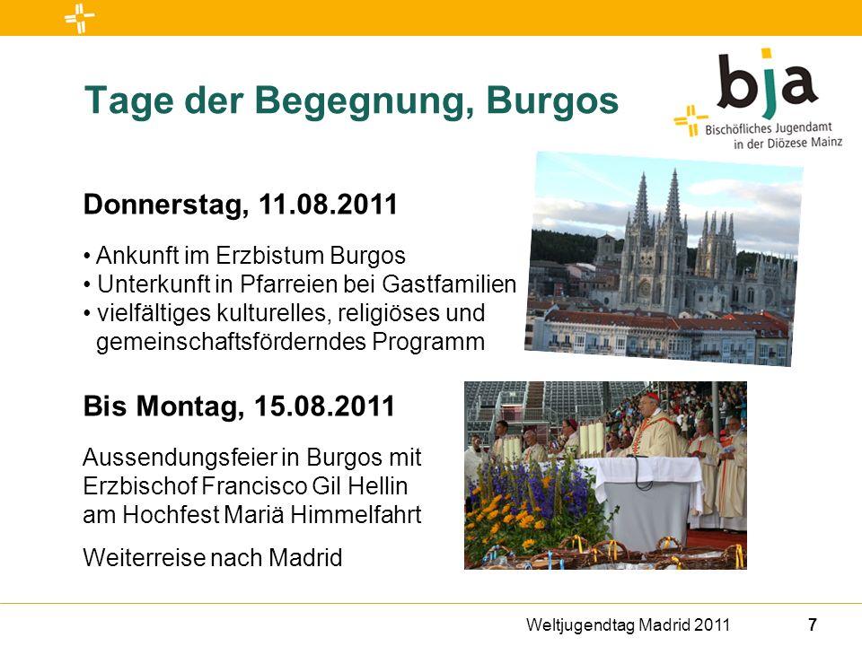 Weltjugendtag Madrid 201118 Reiseveranstalter und Reiseleitung Reiseveranstalter Ferienwerk Köln Katholische Jugendreisen gGmbH Komödienstr.