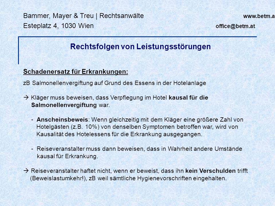 Bammer, Mayer & Treu | Rechtsanwälte www.betm.at Esteplatz 4, 1030 Wien office@betm.at Schadenersatz für Erkrankungen: zB Salmonellenvergiftung auf Gr