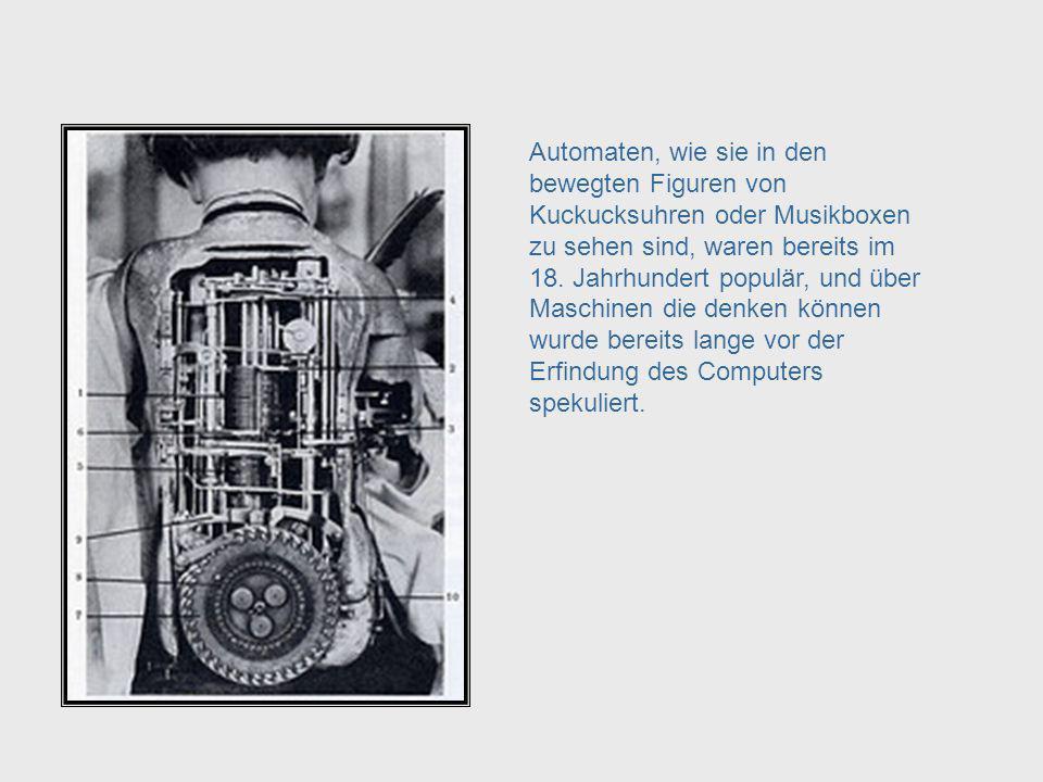 Seit Jahrhunderten haben Menschen versucht Maschinen zu konstruieren die für menschliche Aufgaben nützlich sind, und zwar nicht nur für solche Aufgabe