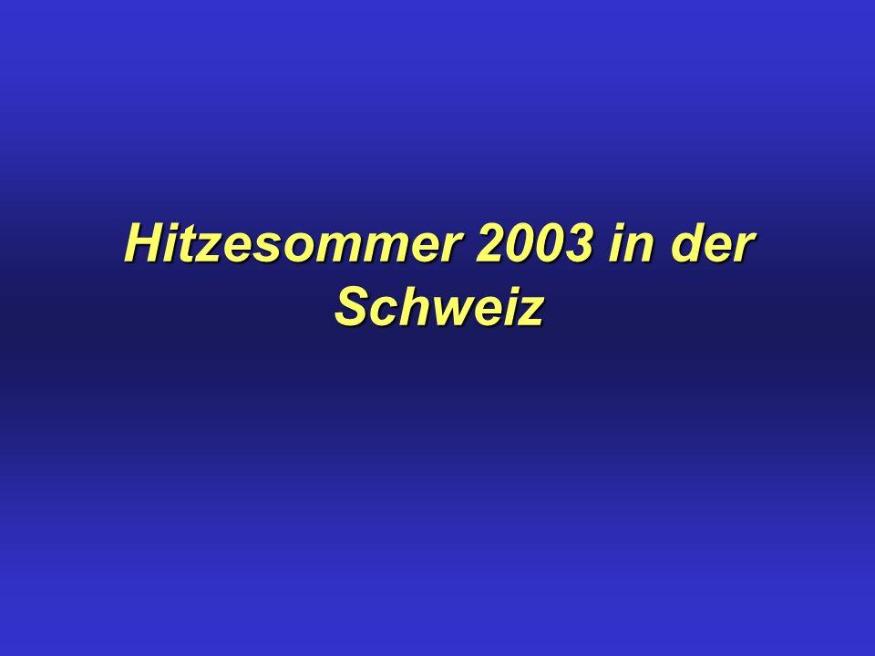 Hitzesommer 2003 in der Schweiz