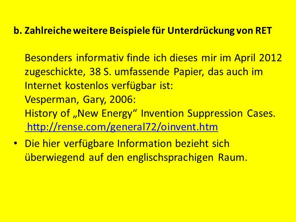 b. Zahlreiche weitere Beispiele für Unterdrückung von RET Besonders informativ finde ich dieses mir im April 2012 zugeschickte, 38 S. umfassende Papie