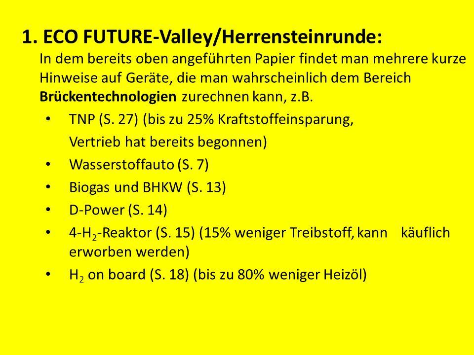 1. ECO FUTURE-Valley/Herrensteinrunde: In dem bereits oben angeführten Papier findet man mehrere kurze Hinweise auf Geräte, die man wahrscheinlich dem