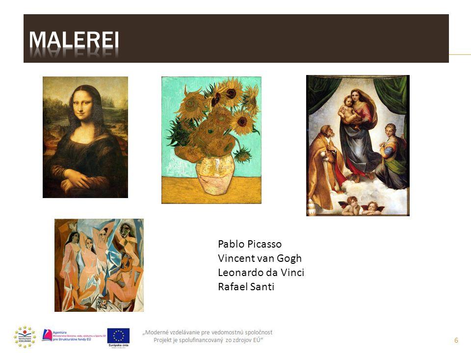 6 Pablo Picasso Vincent van Gogh Leonardo da Vinci Rafael Santi
