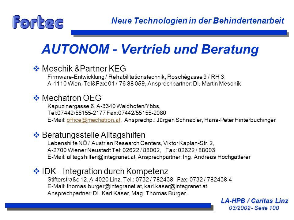 LA-HPB / Caritas Linz 03/2002 - Seite 100 Neue Technologien in der Behindertenarbeit AUTONOM - Vertrieb und Beratung Meschik &Partner KEG Firmware-Ent