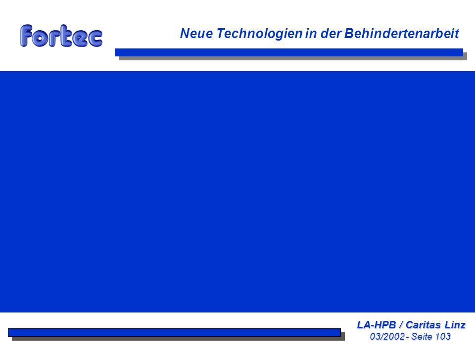 LA-HPB / Caritas Linz 03/2002 - Seite 103 Neue Technologien in der Behindertenarbeit