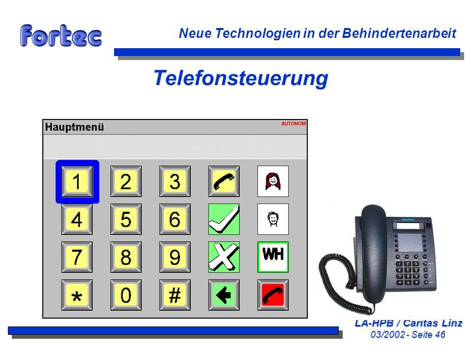 LA-HPB / Caritas Linz 03/2002 - Seite 46 Neue Technologien in der Behindertenarbeit Telefonsteuerung