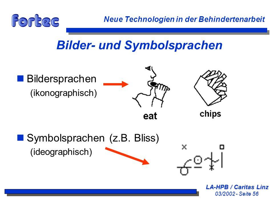 LA-HPB / Caritas Linz 03/2002 - Seite 56 Neue Technologien in der Behindertenarbeit Bilder- und Symbolsprachen nBildersprachen (ikonographisch) nSymbo