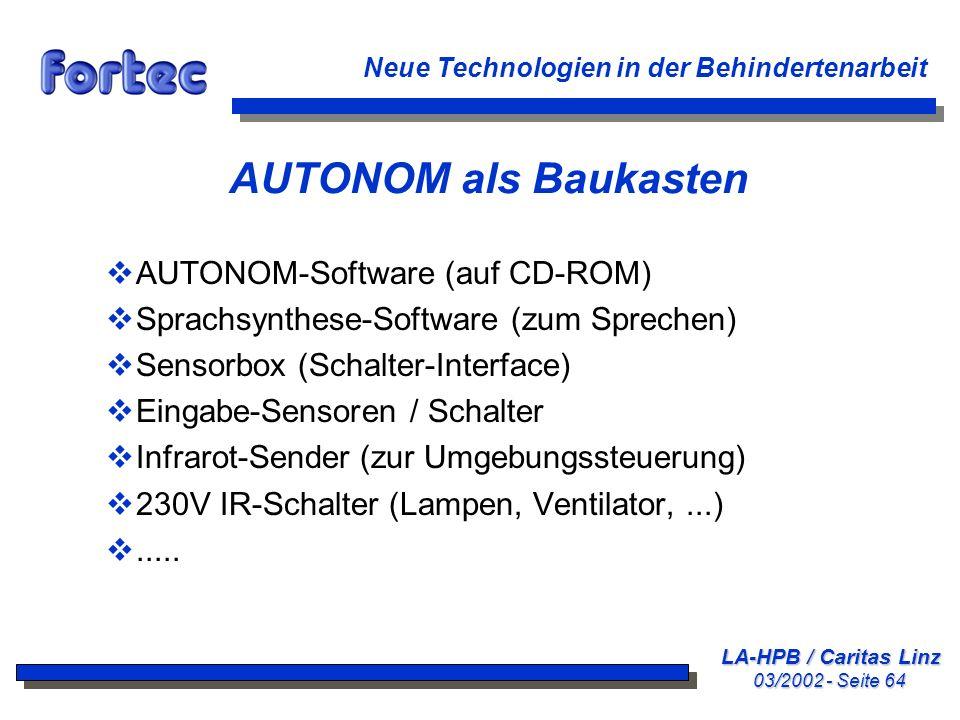 LA-HPB / Caritas Linz 03/2002 - Seite 64 Neue Technologien in der Behindertenarbeit AUTONOM als Baukasten AUTONOM-Software (auf CD-ROM) Sprachsynthese