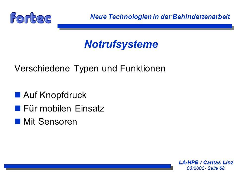 LA-HPB / Caritas Linz 03/2002 - Seite 68 Neue Technologien in der Behindertenarbeit Notrufsysteme Verschiedene Typen und Funktionen nAuf Knopfdruck nF