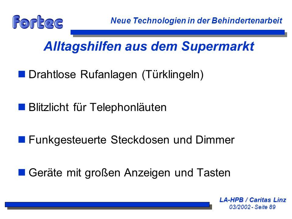 LA-HPB / Caritas Linz 03/2002 - Seite 89 Neue Technologien in der Behindertenarbeit Alltagshilfen aus dem Supermarkt nDrahtlose Rufanlagen (Türklingel