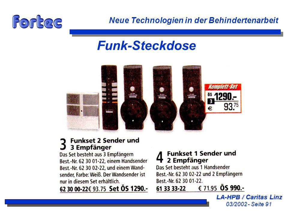 LA-HPB / Caritas Linz 03/2002 - Seite 91 Neue Technologien in der Behindertenarbeit Funk-Steckdose