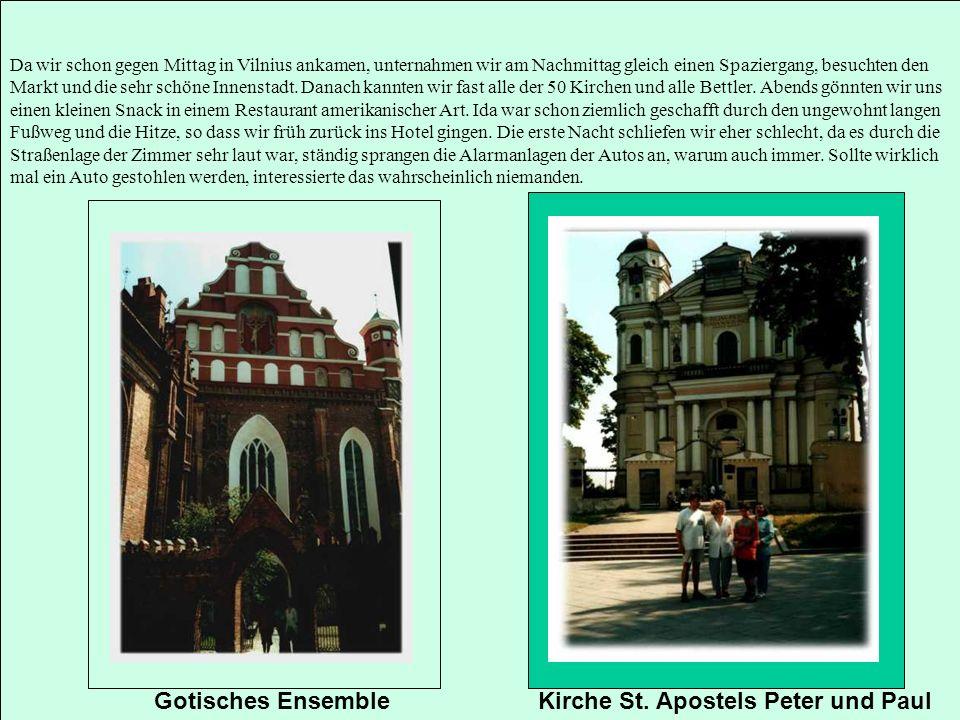 Da wir schon gegen Mittag in Vilnius ankamen, unternahmen wir am Nachmittag gleich einen Spaziergang, besuchten den Markt und die sehr schöne Innensta