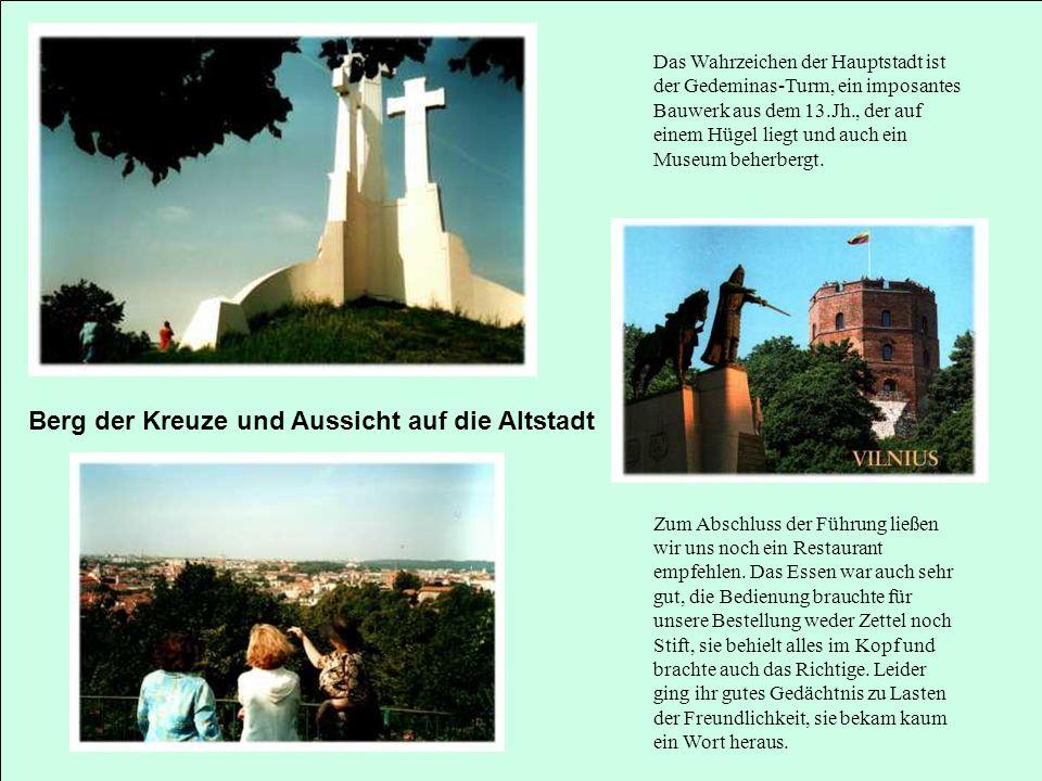 Das Wahrzeichen der Hauptstadt ist der Gedeminas-Turm, ein imposantes Bauwerk aus dem 13.Jh., der auf einem Hügel liegt und auch ein Museum beherbergt