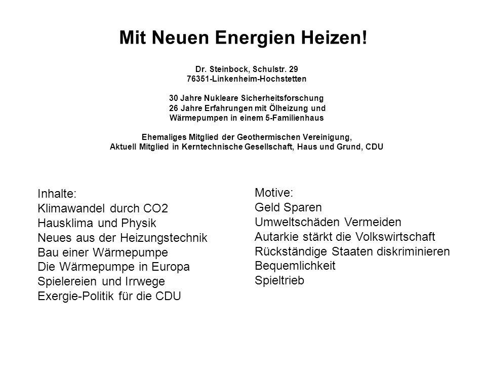 Mit Neuen Energien Heizen.Dr. Steinbock, Schulstr.