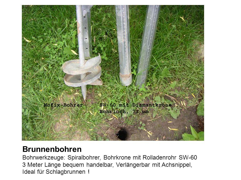 Brunnenbohren Bohrwerkzeuge: Spiralbohrer, Bohrkrone mit Rolladenrohr SW-60 3 Meter Länge bequem handelbar, Verlängerbar mit Achsnippel, Ideal für Schlagbrunnen !