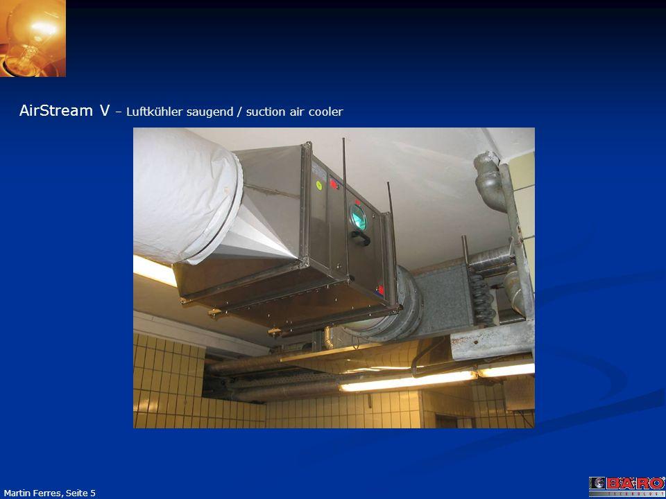 Seite 5 Martin Ferres, Seite 5 AirStream V – Luftkühler saugend / suction air cooler