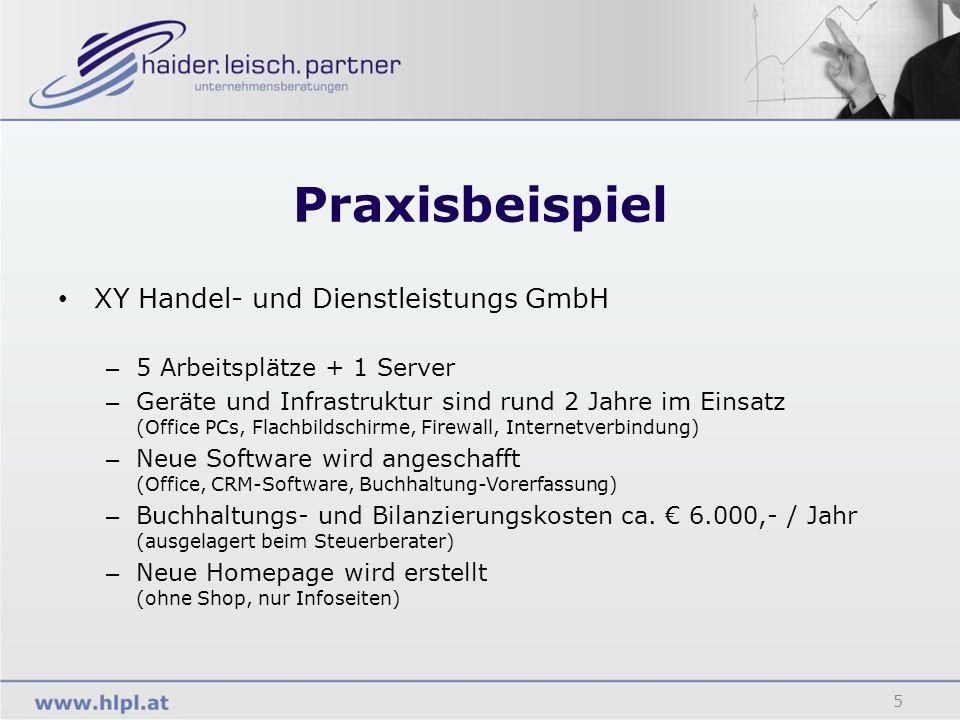 Praxisbeispiel 5 XY Handel- und Dienstleistungs GmbH – 5 Arbeitsplätze + 1 Server – Geräte und Infrastruktur sind rund 2 Jahre im Einsatz (Office PCs,