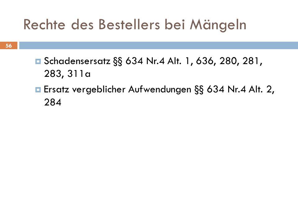 Rechte des Bestellers bei Mängeln Schadensersatz §§ 634 Nr.4 Alt.