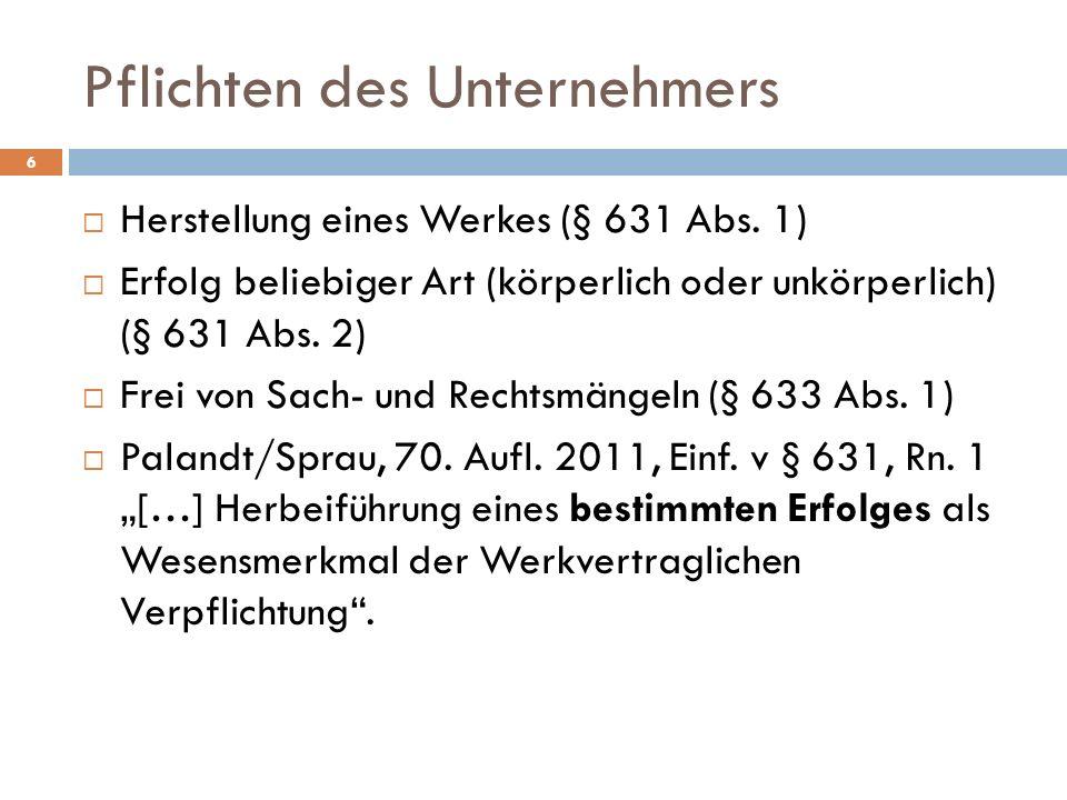 Herstellung eines Werkes (§ 631 Abs.