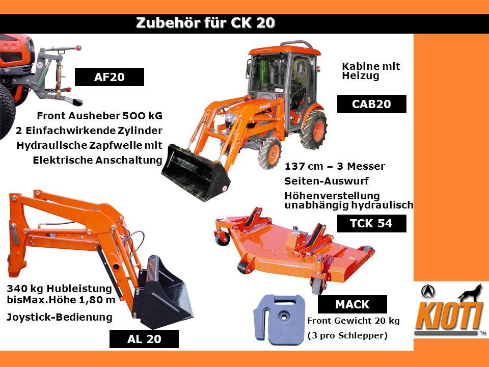 AL 20 TCK 54 Zubehör für CK 20 MACK Front Gewicht 20 kg (3 pro Schlepper) CAB20 Kabine mit Heizug Front Ausheber 5OO kG 2 Einfachwirkende Zylinder Hyd