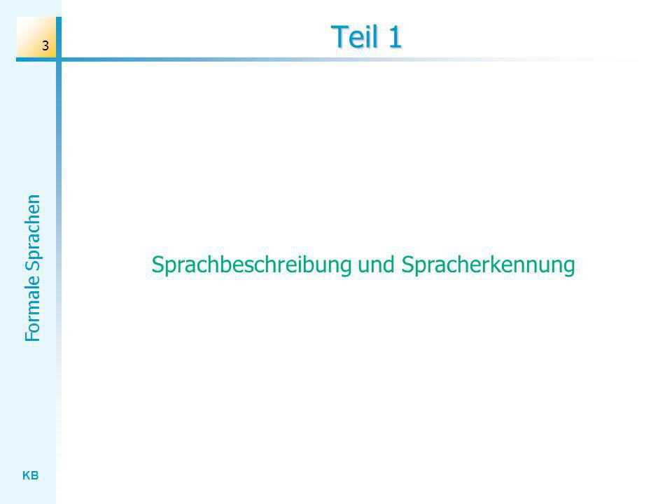 KB Formale Sprachen 3 Teil 1 Sprachbeschreibung und Spracherkennung