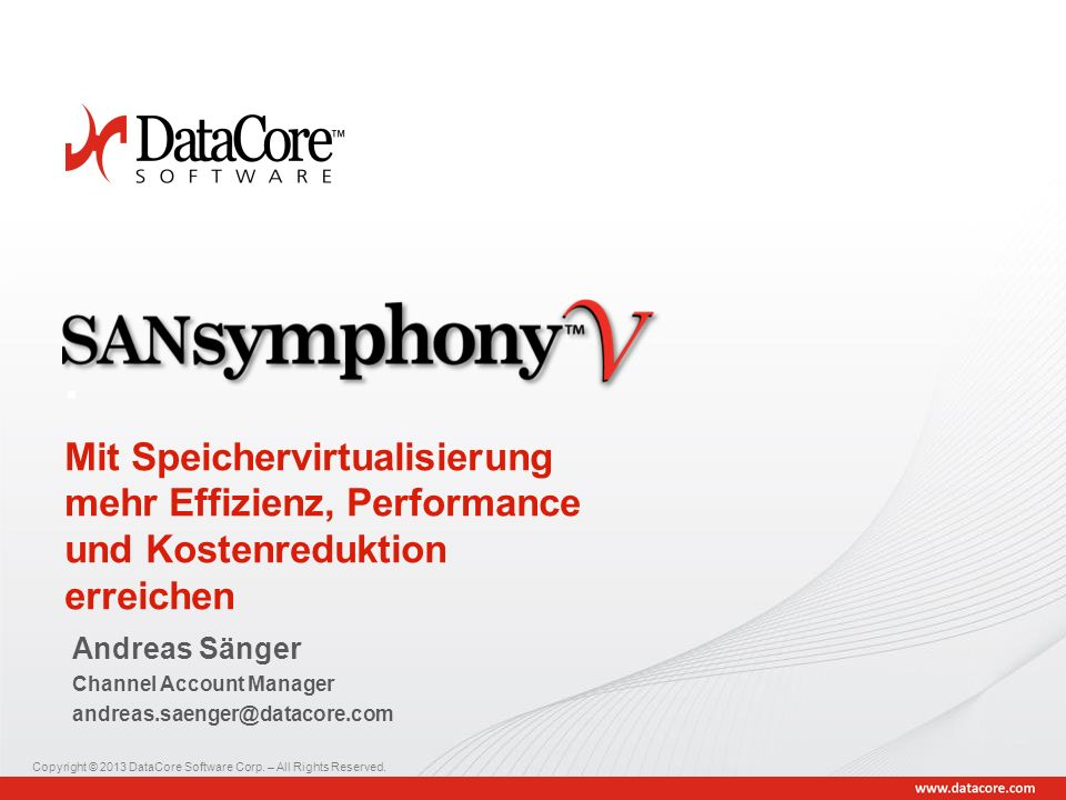 Copyright © 2013 DataCore Software Corp.– All Rights Reserved.