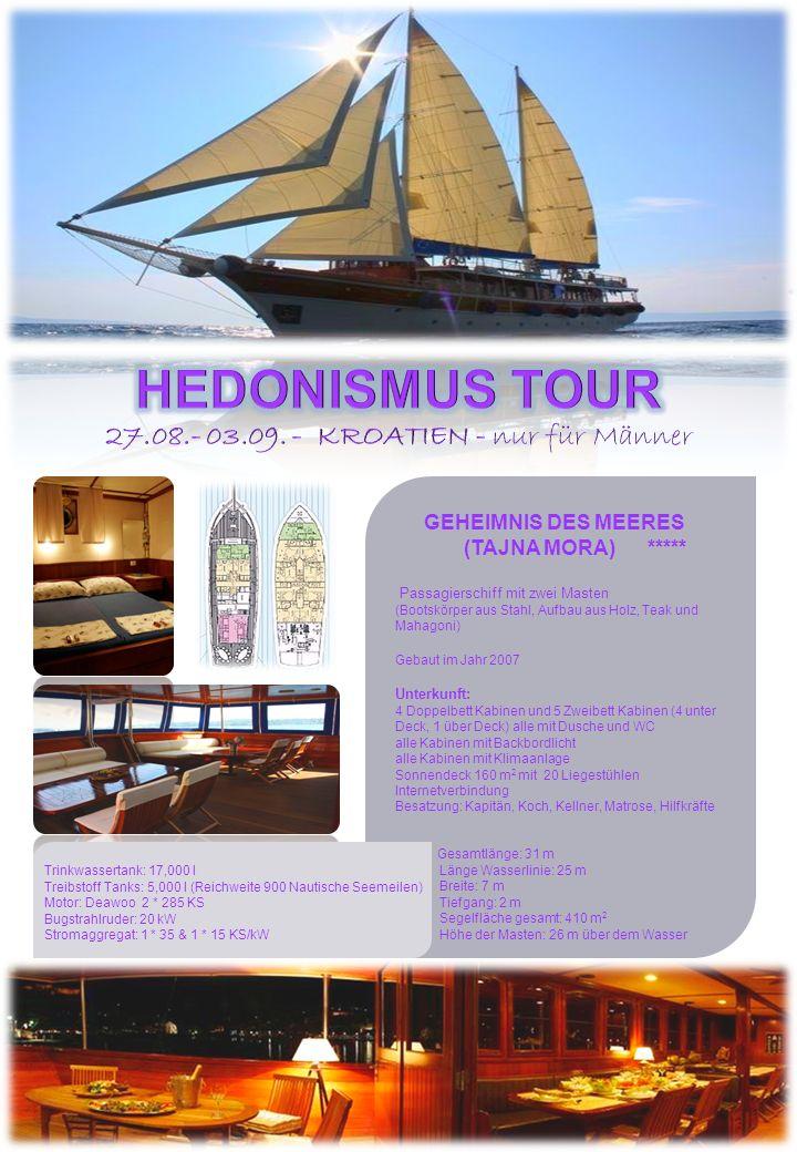 GEHEIMNIS DES MEERES (TAJNA MORA) ***** Passagierschiff mit zwei Masten (Bootskörper aus Stahl, Aufbau aus Holz, Teak und Mahagoni) Gebaut im Jahr 200