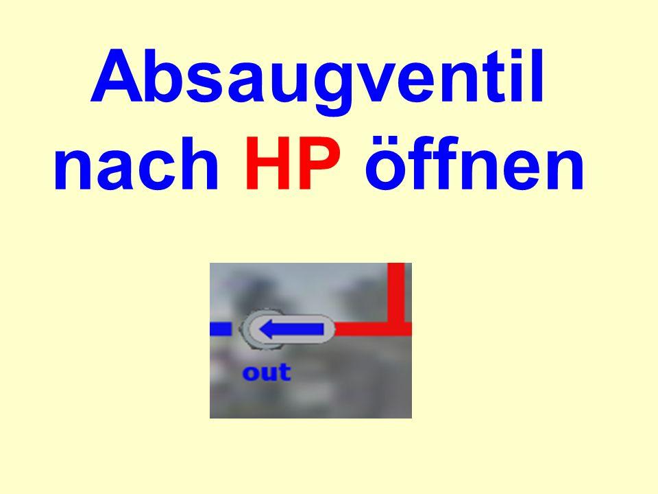 Absaugventil nach HP öffnen