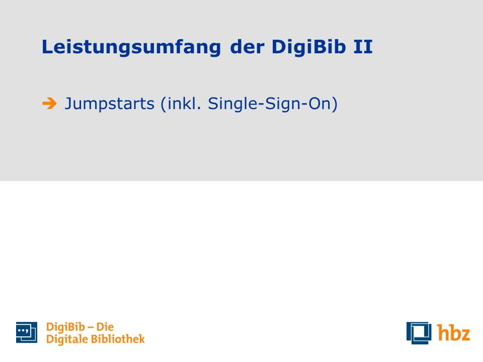 Leistungsumfang der DigiBib II Jumpstarts (inkl. Single-Sign-On)