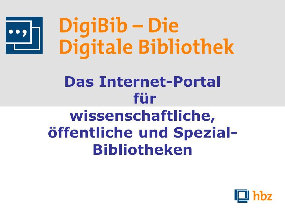 Das Internet-Portal für wissenschaftliche, öffentliche und Spezial- Bibliotheken