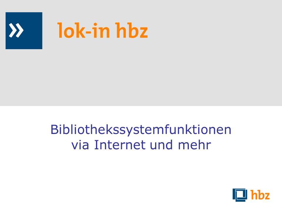 Bibliothekssystemfunktionen via Internet und mehr