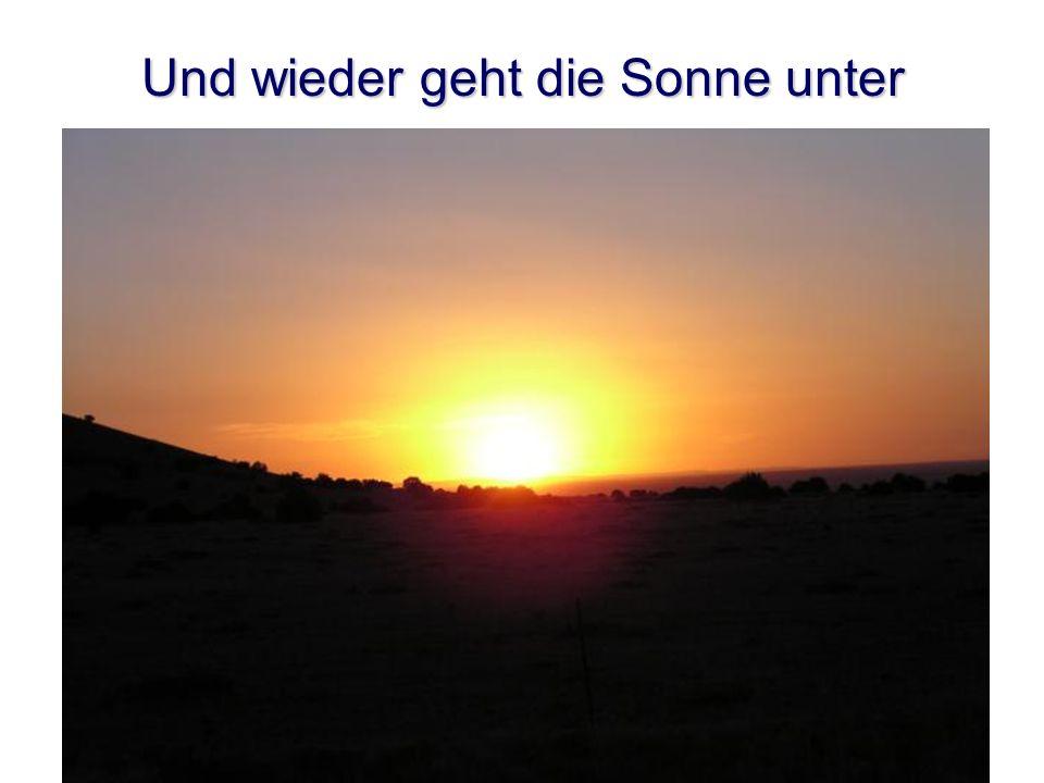 Und wieder geht die Sonne unter