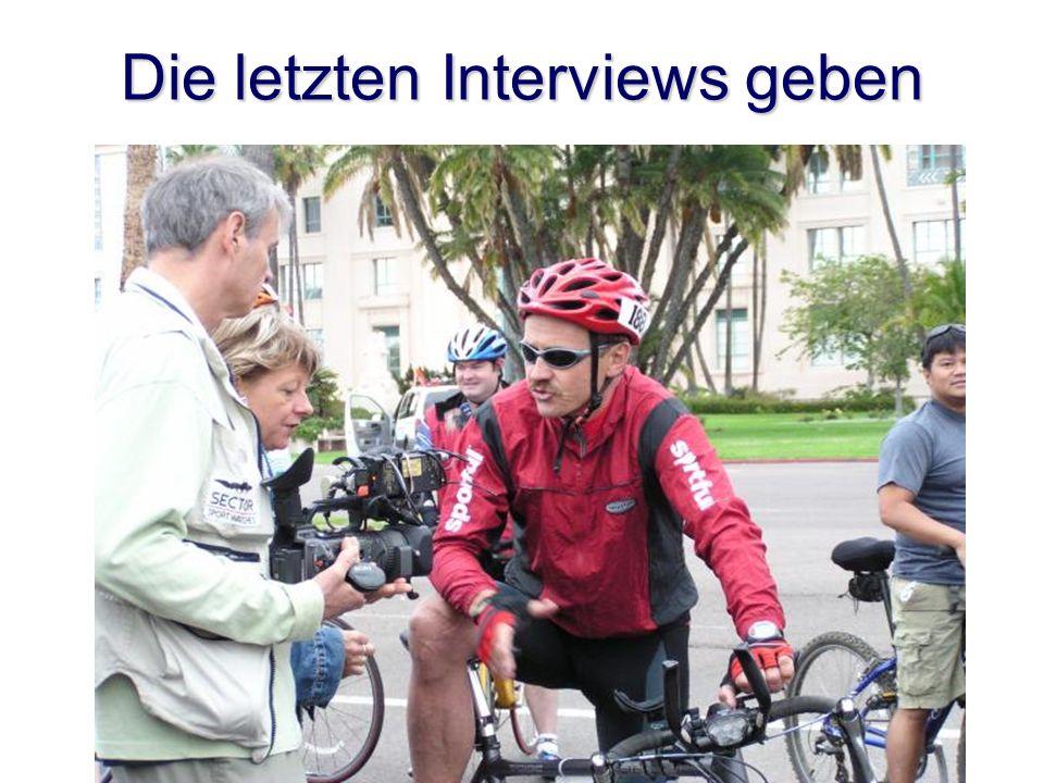 Die letzten Interviews geben
