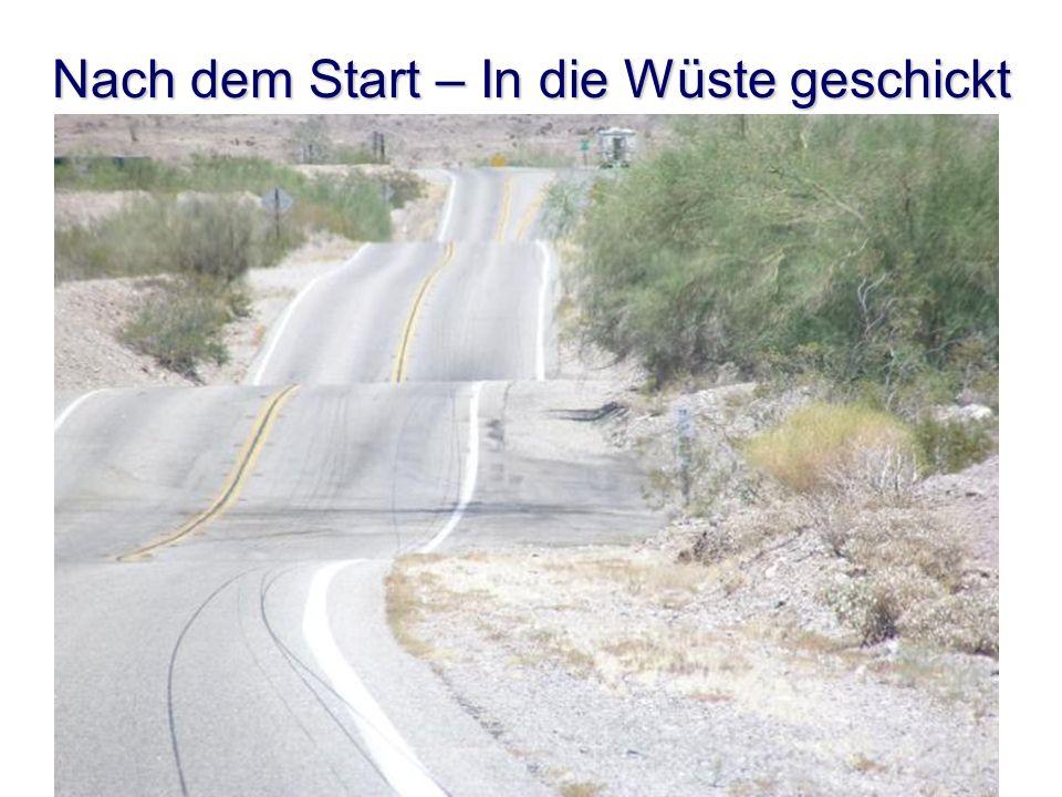 Nach dem Start – In die Wüste geschickt