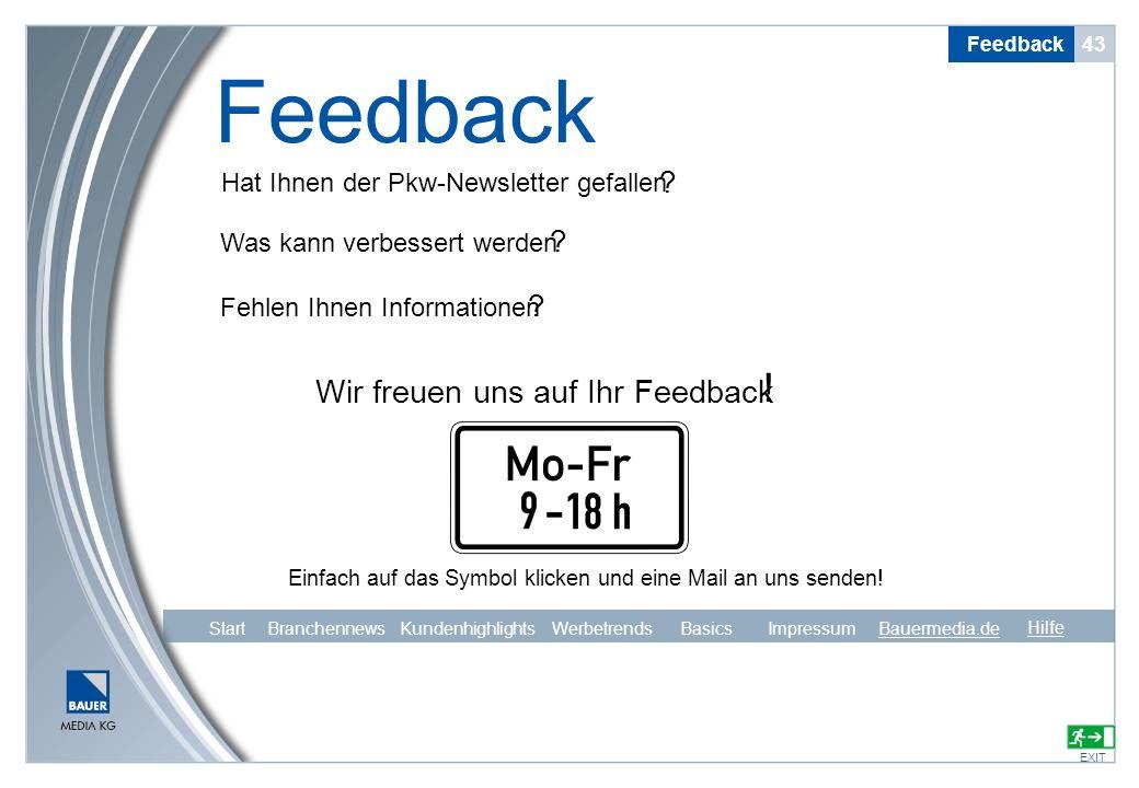 Hat Ihnen der Pkw-Newsletter gefallen Was kann verbessert werden Fehlen Ihnen Informationen ? ? ? Wir freuen uns auf Ihr Feedback ! Einfach auf das Sy