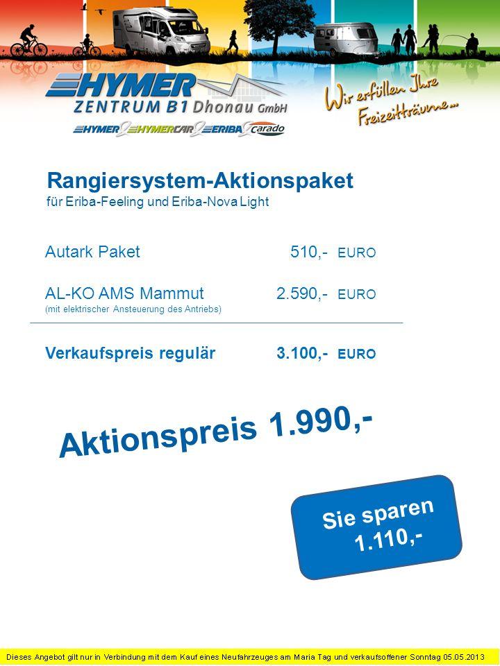 Dometic B 2200 (Exciting – Telär Silent 7300H) 1.950,- EURO Verkaufspreis regulär1.950,- EURO Sie sparen 800,- Klimaanlage-Aktionspreis für Eriba-Nova, Eriba-Exciting und Eriba-Nova S Aktionspreis 1.150,-