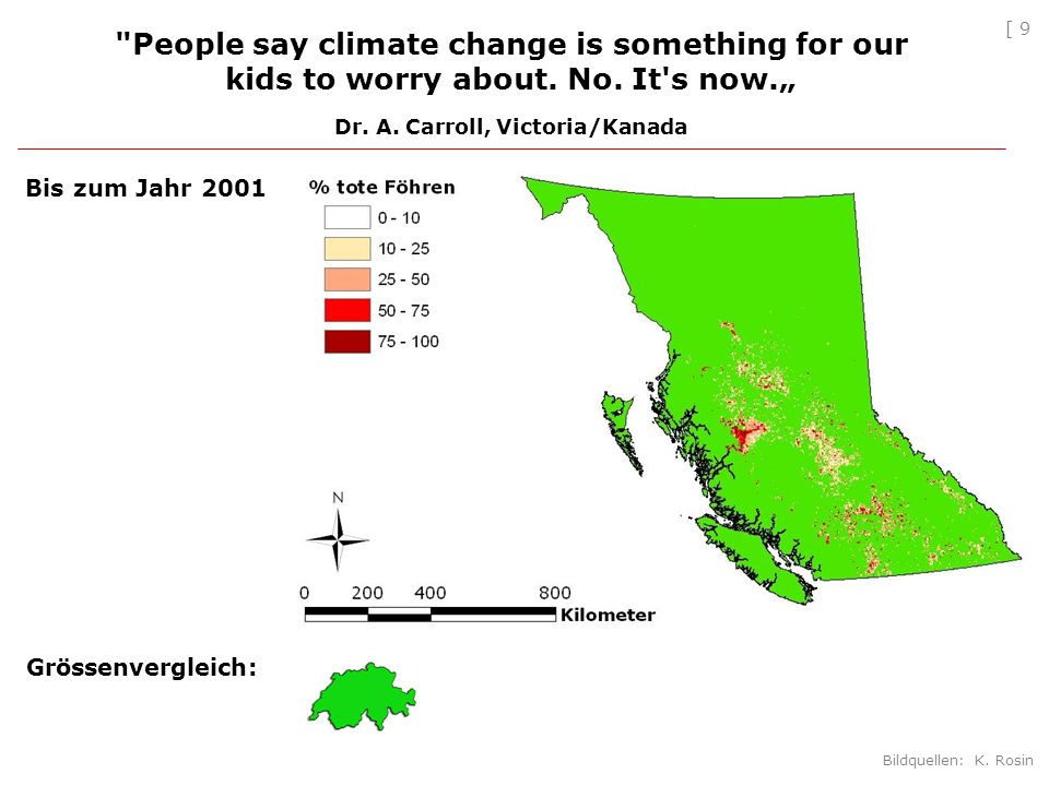 [ 10 People say climate change is something for our kids to worry about.