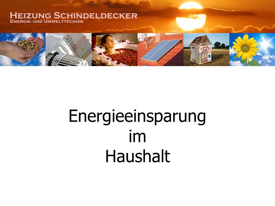 Energie und Stromeinsparung in einem Einfamilienhaus mit 4 Personen (4 Zimmer, Küche und Bad) Alt Neu 6 Energiesparlampen ca.