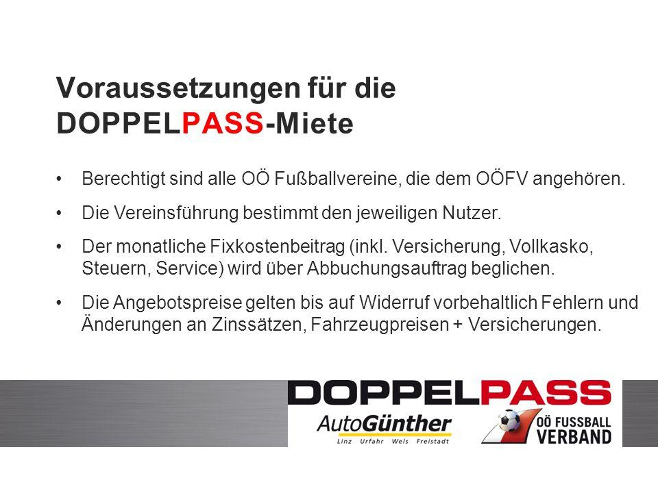 Voraussetzungen für die DOPPELPASS-Miete Berechtigt sind alle OÖ Fußballvereine, die dem OÖFV angehören.