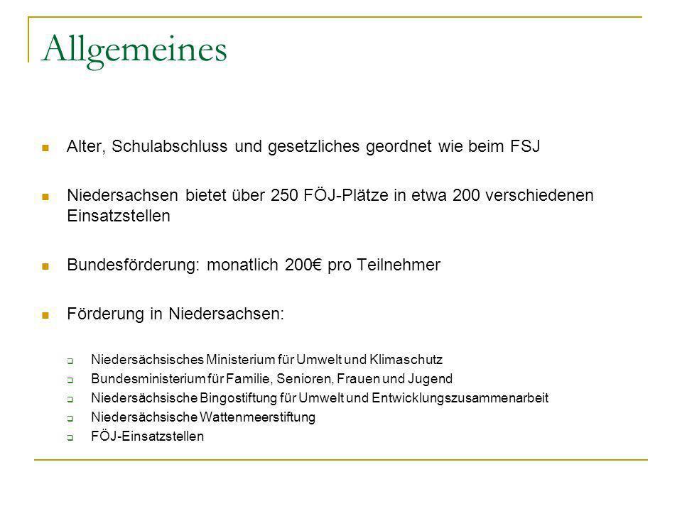Allgemeines Alter, Schulabschluss und gesetzliches geordnet wie beim FSJ Niedersachsen bietet über 250 FÖJ-Plätze in etwa 200 verschiedenen Einsatzste