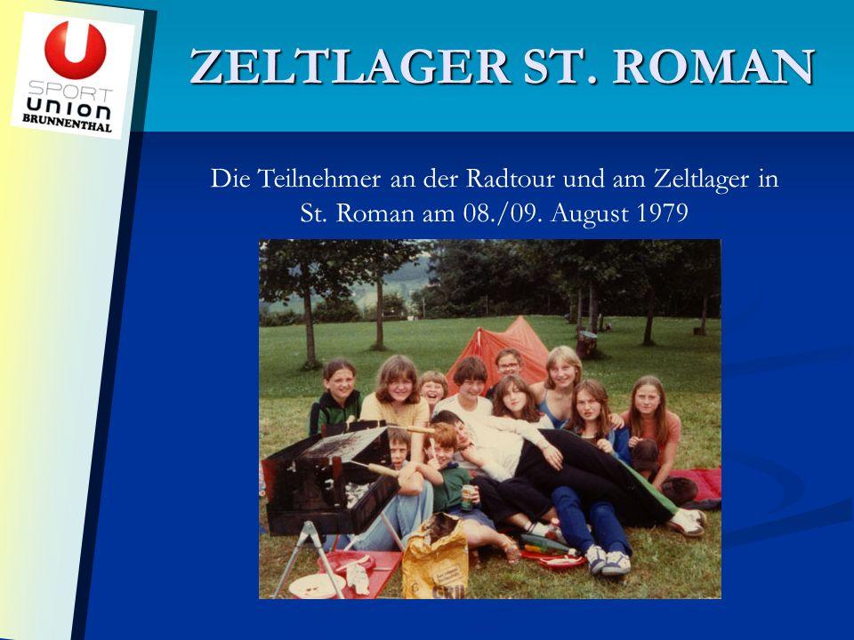 ZELTLAGER ST. ROMAN Die Teilnehmer an der Radtour und am Zeltlager in St.